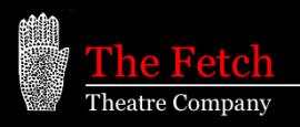 The Fetch Theatre Co.
