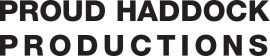 Proud Haddock Productions Ltd.