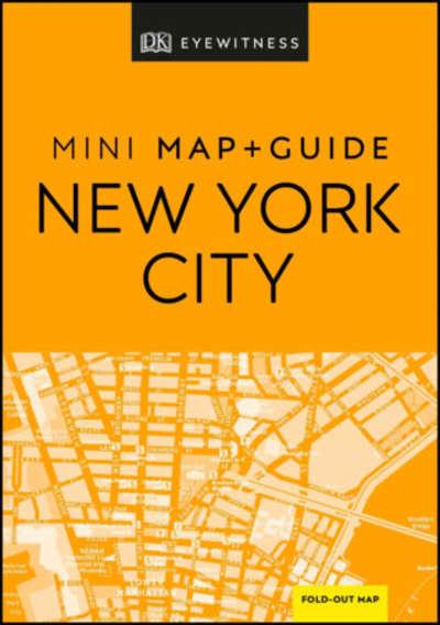 DK Eyewitness New York City Mini Map and Guide by DK Eyewitness