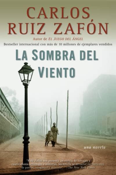 La sombra del viento / Shadow of the Wind by Carlos Ruiz Zafón