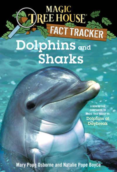 Dolphins and Sharks by Mary Pope Osborne, Natalie Pope Boyce, Sal Murdocca