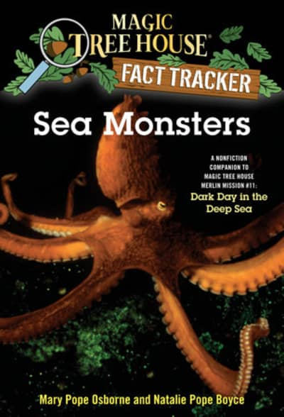 Sea Monsters by Mary Pope Osborne, Natalie Pope Boyce, Sal Murdocca