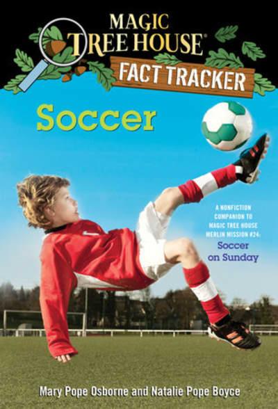 Soccer by Mary Pope Osborne, Natalie Pope Boyce, Sal Murdocca