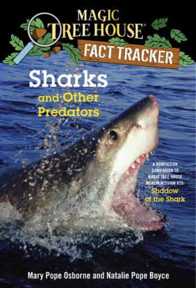 Sharks and Other Predators by Mary Pope Osborne, Natalie Pope Boyce, Carlo Molinari
