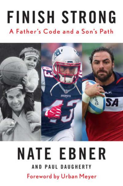 Finish Strong by Nate Ebner, Paul Daugherty, Urban Meyer