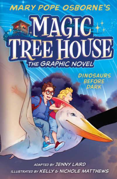 Dinosaurs Before Dark Graphic Novel by Mary Pope Osborne, Kelly Matthews, Nichole Matthews, Jenny Laird
