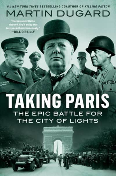 Taking Paris by Martin Dugard