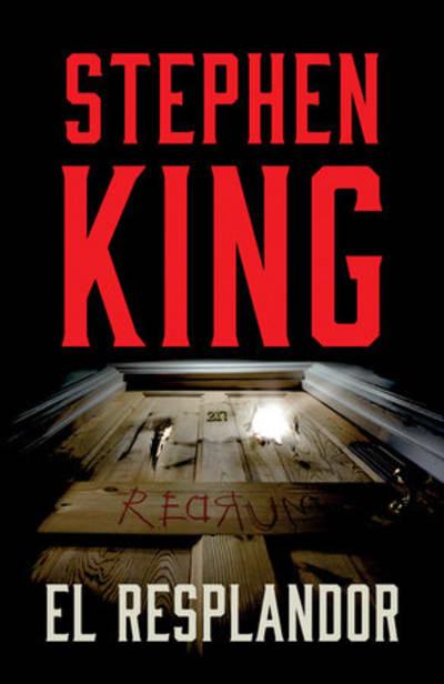 El resplandor / The Shining by Stephen King
