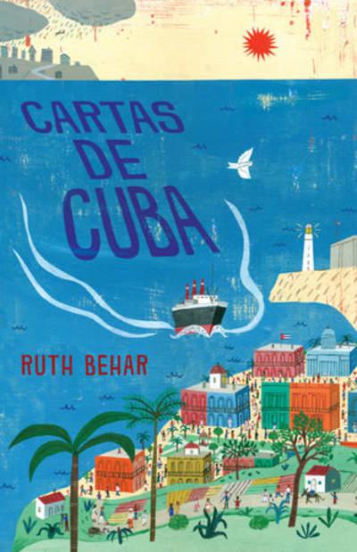 Cartas de Cuba / Letters from Cuba by Ruth Behar