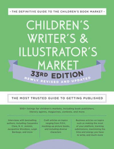 Children's Writer's & Illustrator's Market 33rd Edition by Writer's Digest Books