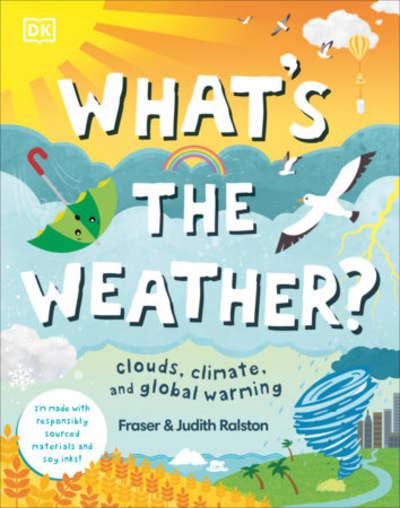 What's the Weather? by Fraser Ralston, Judith Ralston
