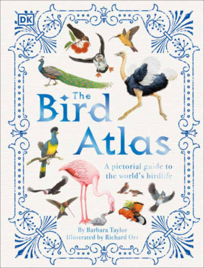 The Bird Atlas by Barbara Taylor, Richard Orr