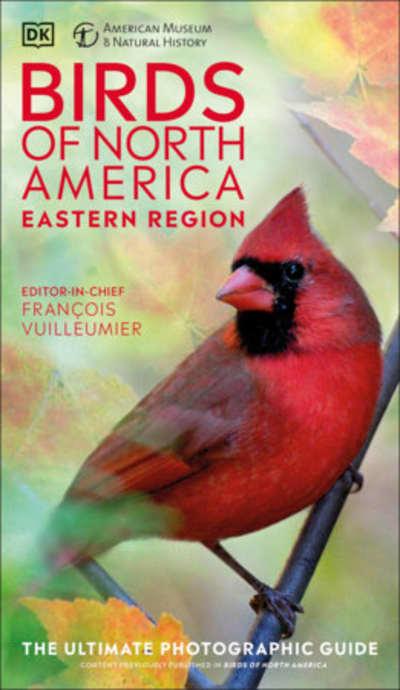 AMNH Birds of North America Eastern by DK