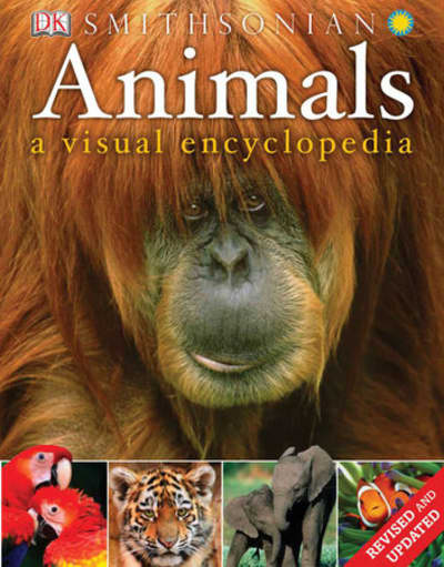 Animals: A Visual Encyclopedia (Second Edition) by DK