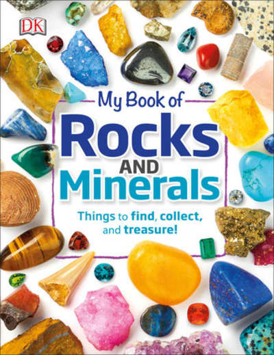 My Book of Rocks and Minerals by Devin Dennie