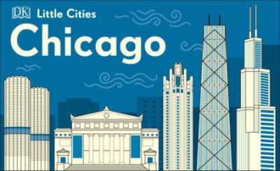 Little Cities: Chicago by DK