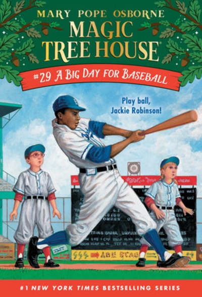 A Big Day for Baseball by Mary Pope Osborne, AG Ford