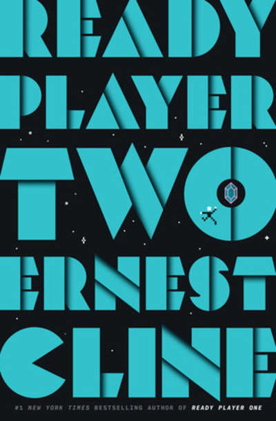 Book cover of Ready Player Two by Ernest Cline, the highly anticipated sequel to Ready Player One.