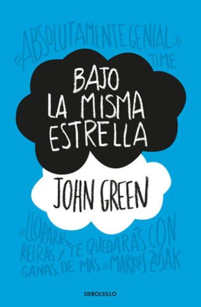 Bajo la misma estrella / The Fault in Our Stars by John Green