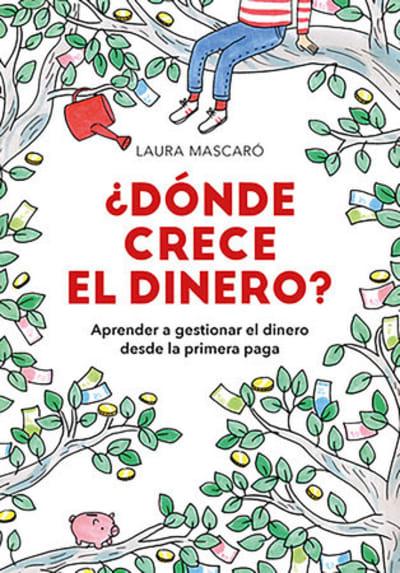 ¿Dónde crece el dinero? / Where Does Money Grow? by Laura Mascaro