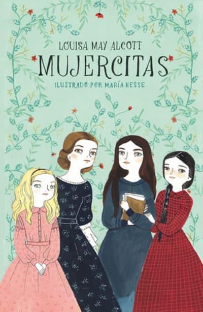 Mujercitas / Little Women by Louisa May Alcott, Maria Hesse