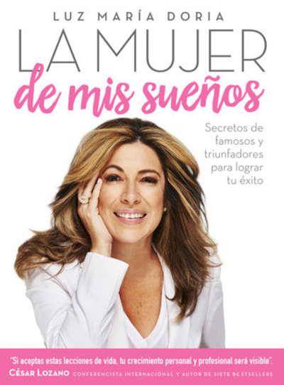 La mujer de mis sueños by Luz Maria Doria, César Lozano