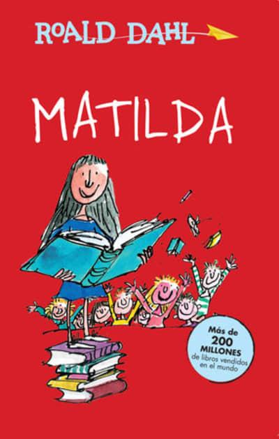 Matilda / Matilda by Roald Dahl