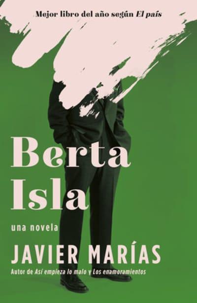 Berta Isla / Berta Isla: A novel by Javier Marías