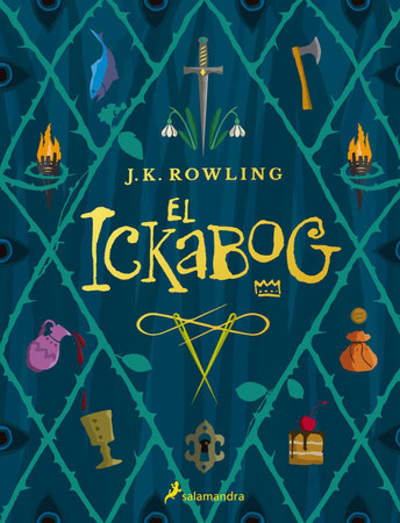 El Ickabog / The Ickabog by J.K. Rowling