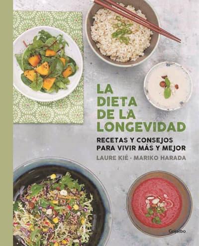 La dieta de la longevidad / The Longevity Diet by Laure Kie, Mariko Harada