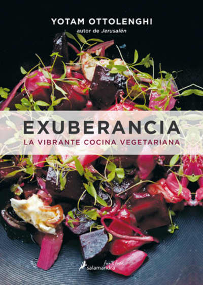 Exuberancia / Plenty More by Yotam Ottolenghi