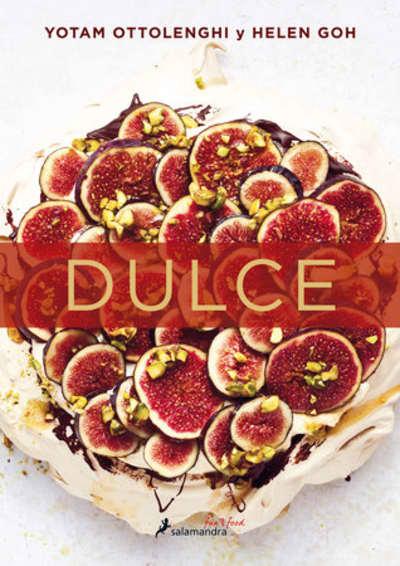 Dulce / Sweet by Yotam Ottolenghi, Helen Goh