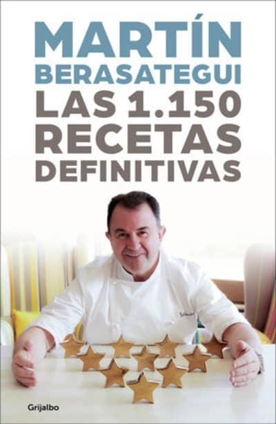 Las 1.150 recetas definitivas / The 1150 Definitive Recipes by Martin Berasategui
