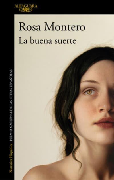 La buena suerte / Good Luck by Rosa Montero