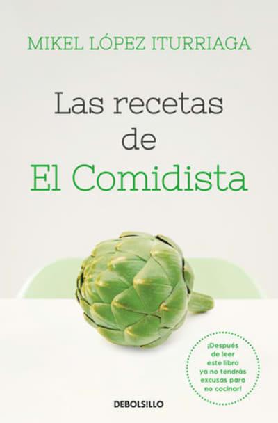 Recetas de El Comidista / Recipes by El Comidista by Mikel Lopez Iturriaga