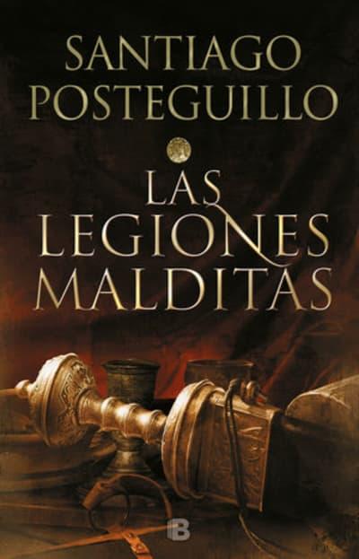 Las legiones malditas / Africanus:The Damned Legions by Santiago Posteguillo
