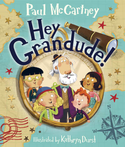 Hey Grandude! by Paul McCartney, Kathryn Durst