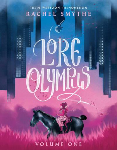 Lore Olympus: Volume One by Rachel Smythe