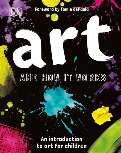 Art and How it Works by Ann Kay, Tomie dePaola