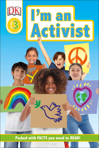 DK Readers Level 3: I'm an Activist by Wil Mara