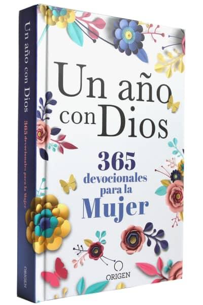 Un año con Dios: 365 devocionales para la mujer / A Year with God. A Devotional for Women by Origen