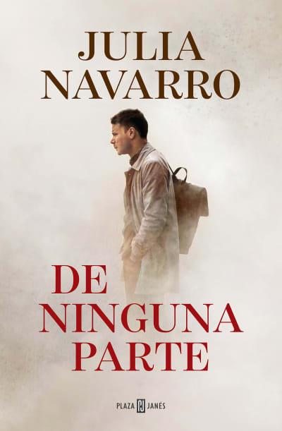 De ninguna parte / Out of Nowhere by Julia Navarro