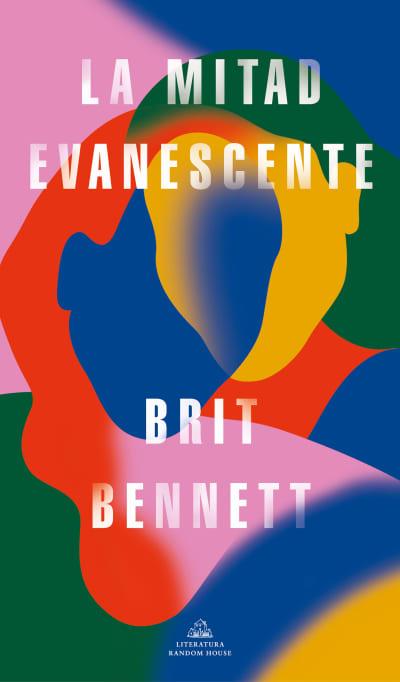La mitad evanescente / The Vanishing Half by Brit Bennett