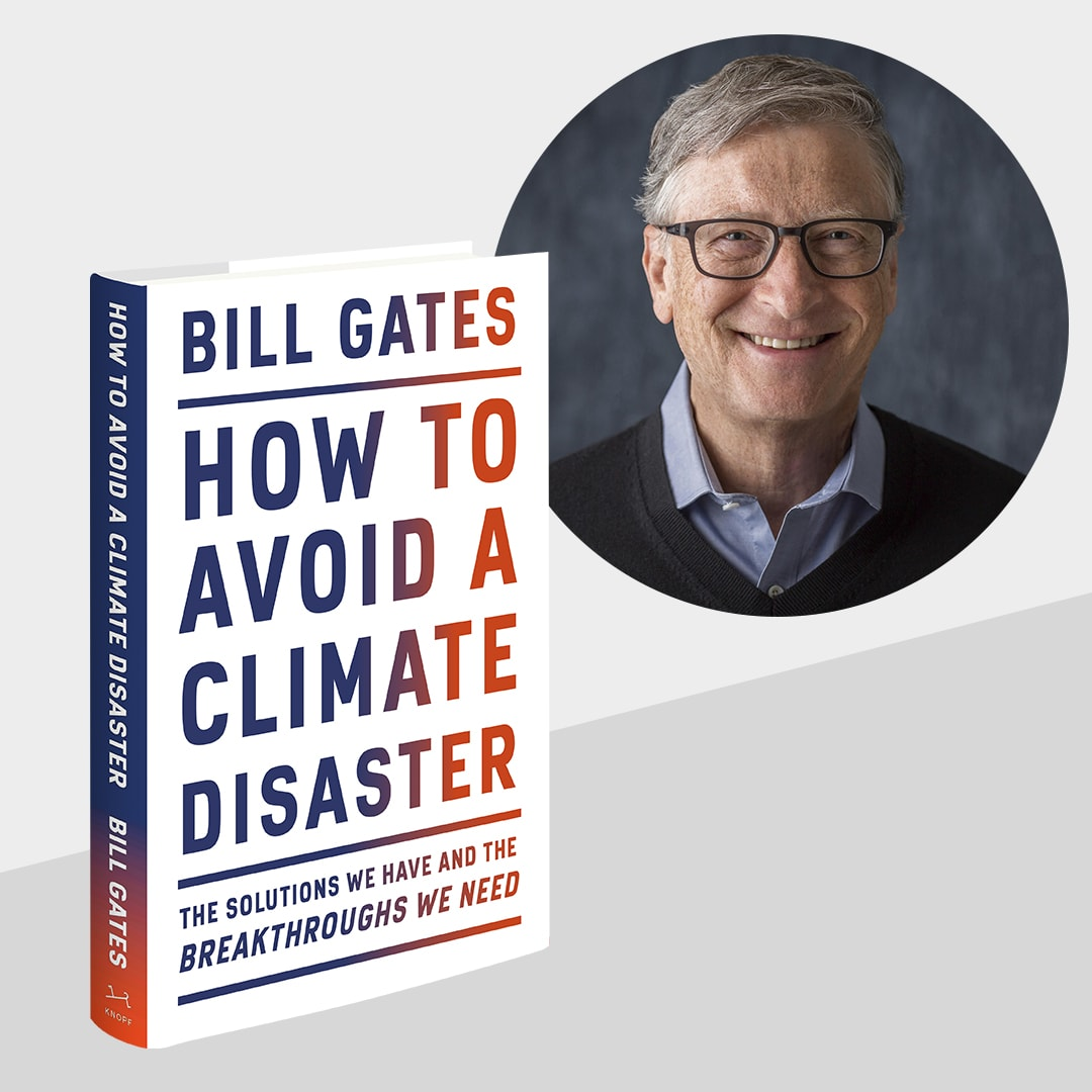 Bill Gates on Tour for How to Avoid a Climate Disaster
