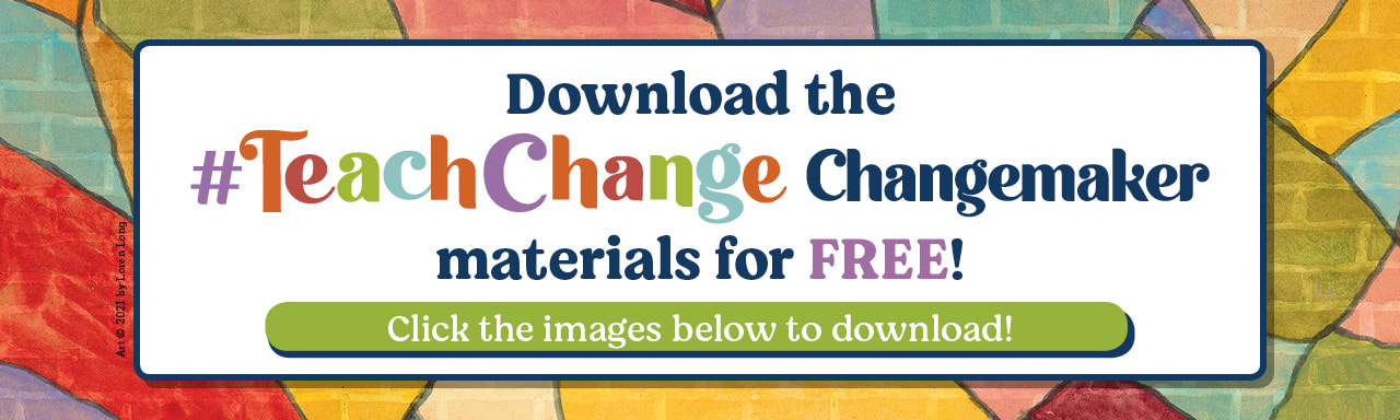Change Sings book cover background with a banner that calls out to Download the #TeachChange Materials for FREE