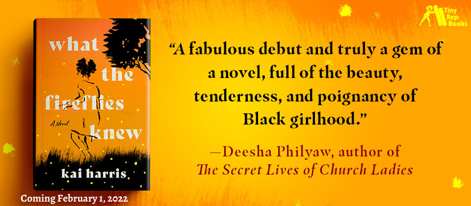 Banner for Kai Harris' WHAT THE FIREFLIES KNEW