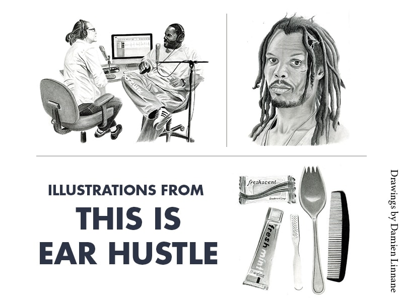 Illustrations from This is Ear Hustle