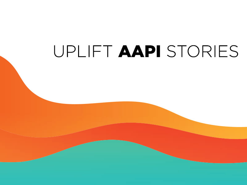 Uplift AAPI Stories