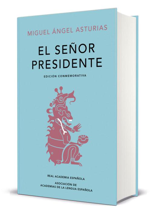 El señor presidente Miguel Angel Asturias