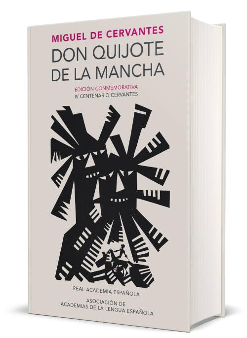 Don Quijote de la Mancha. Edición RAE / Don Quixote de la Mancha. RAE by Miguel de Cervantes